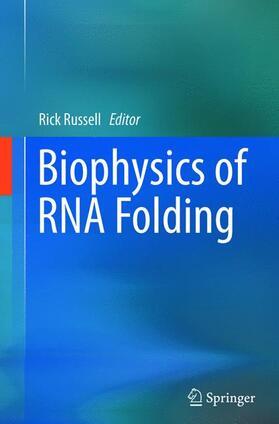 Russell   Biophysics of RNA Folding   Buch   sack.de