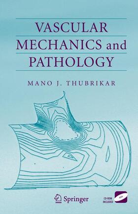 Thubrikar | Vascular Mechanics and Pathology | Buch | sack.de