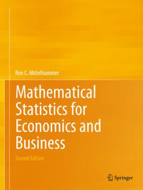 Mittelhammer | Mathematical Statistics for Economics and Business | Buch | sack.de