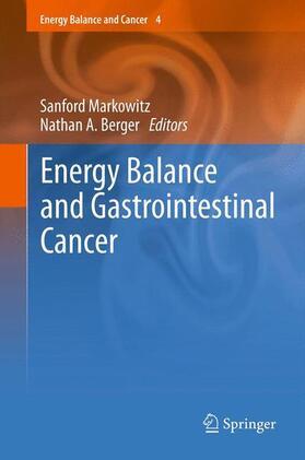 Markowitz / Berger   Energy Balance and Gastrointestinal Cancer   Buch   sack.de
