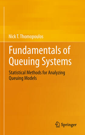 Thomopoulos | Fundamentals of Queuing Systems | Buch | sack.de