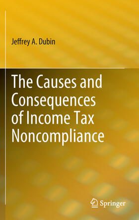 Dubin | The Causes and Consequences of Income Tax Noncompliance | Buch | sack.de