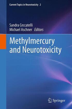 Ceccatelli / Aschner   Methylmercury and Neurotoxicity   Buch   sack.de