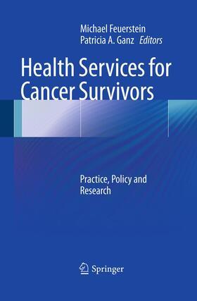 Feuerstein / Ganz   Health Services for Cancer Survivors   Buch   sack.de