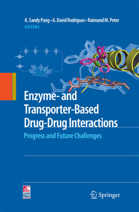 Pang / Rodrigues / Peter | Enzyme- and Transporter-Based Drug-Drug Interactions | Buch | sack.de