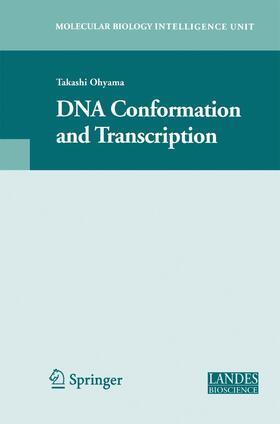 Ohyama | DNA Conformation and Transcription | Buch | sack.de