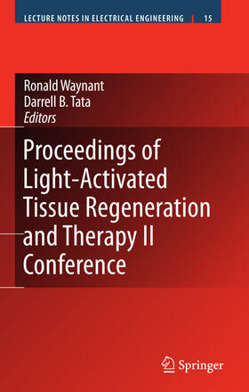 Waynant / Tata | Proceedings of Light-Activated Tissue Regeneration and Therapy Conference | Buch | sack.de