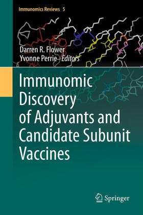 Flower / Perrie | Immunomic Discovery of Adjuvants and Candidate Subunit Vaccines | Buch | sack.de
