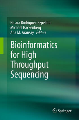 Rodríguez-Ezpeleta / Hackenberg / Aransay | Bioinformatics for High Throughput Sequencing | Buch | sack.de