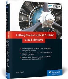 Wood | Getting Started with SAP HANA Cloud Platform | Buch | sack.de