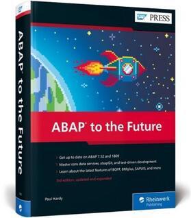 Hardy   ABAP to the Future   Buch   sack.de
