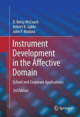 McCoach / Gable / Madura | Instrument Development in the Affective Domain | Buch | sack.de
