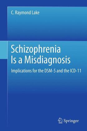 Lake | Schizophrenia Is a Misdiagnosis | Buch | sack.de