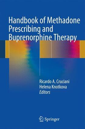 Cruciani / Knotkova | Handbook of Methadone Prescribing and Buprenorphine Therapy | Buch | sack.de