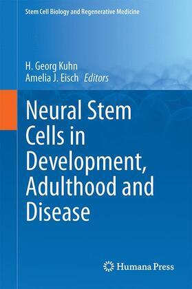 Kuhn / Eisch | Neural Stem Cells in Development, Adulthood and Disease | Buch | sack.de
