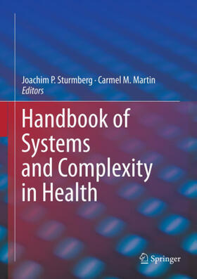Sturmberg / Martin | Handbook of Systems and Complexity in Health | Buch | sack.de