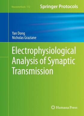 Dong / Graziane | Electrophysiological Analysis of Synaptic Transmission | Buch | sack.de