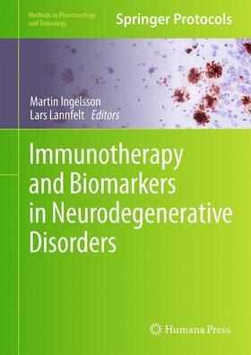 Ingelsson / Lannfelt | Immunotherapy and Biomarkers in Neurodegenerative Disorders | Buch | sack.de
