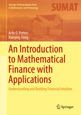 Petters / Dong   An Introduction to Mathematical Finance with Applications   Buch   sack.de