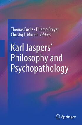 Fuchs / Breyer / Mundt | Karl Jaspers' Philosophy and Psychopathology | Buch | sack.de