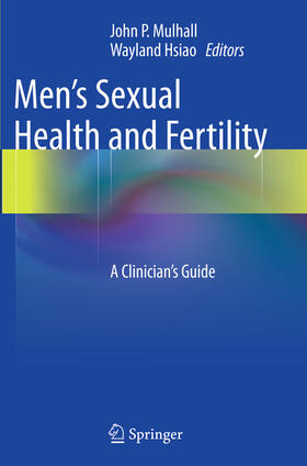 Hsiao / Mulhall | Men's Sexual Health and Fertility | Buch | sack.de