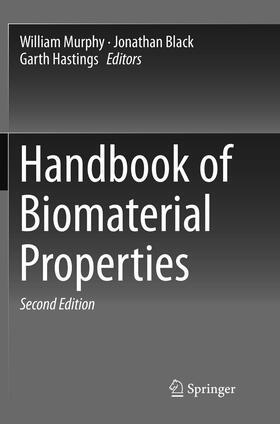Murphy / Black / Hastings | Handbook of Biomaterial Properties | Buch | sack.de