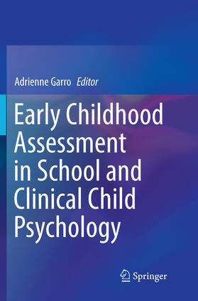 Garro | Early Childhood Assessment in School and Clinical Child Psychology | Buch | sack.de