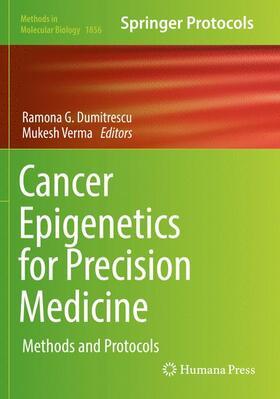 Dumitrescu / Verma   Cancer Epigenetics for Precision Medicine   Buch   sack.de