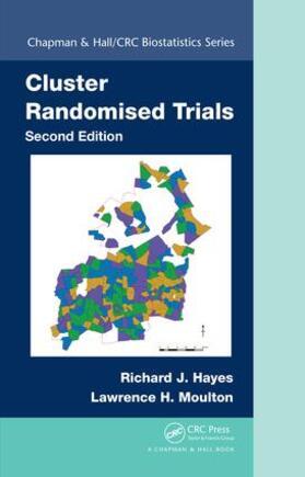 Hayes / Moulton | Cluster Randomised Trials | Buch | sack.de
