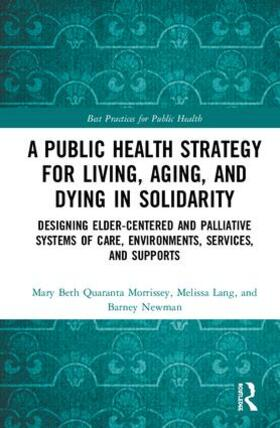 Newman / Morrissey / Lang | A Public Health Strategy for Living, Aging and Dying in Solidarity | Buch | sack.de