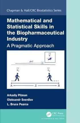 Sverdlov / Pearce / Pitman | Mathematical and Statistical Skills in the Biopharmaceutical Industry | Buch | sack.de