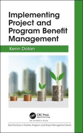 Dolan   Implementing Project and Program Benefit Management   Buch   sack.de