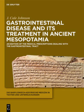 Johnson | Gastrointestinal Disease and Its Treatment in Ancient Mesopotamia | Buch | sack.de