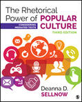 Sellnow    The Rhetorical Power of Popular Culture: Considering Mediated Texts   Buch    Sack Fachmedien