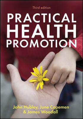 Hubley / Copeman / Woodall | Practical Health Promotion | Buch | sack.de