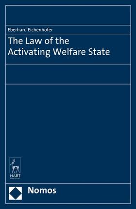 Eichenhofer | The Law of the Activating Welfare State | Buch | Sack Fachmedien