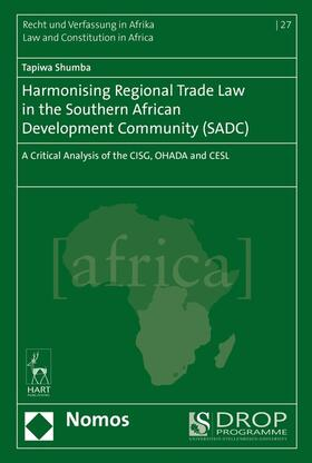 Shumba | Harmonising Regional Trade Law in the Southern African Development Community (SADC) | Buch | sack.de
