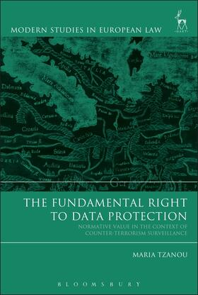 Tzanou | The Fundamental Right to Data Protection | Buch | sack.de