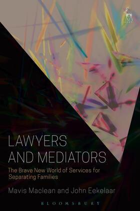 Maclean / Eekelaar | Lawyers and Mediators | Buch | sack.de