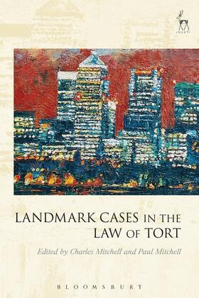 Mitchell / Mitchell | Landmark Cases in the Law of Tort | Buch | sack.de