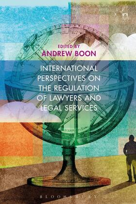 Boon | International Perspectives on the Regulation of Lawyers and Legal Services | Buch | Sack Fachmedien