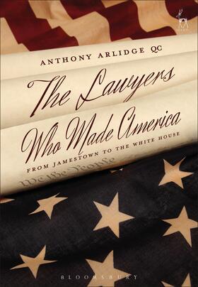 Arlidge | The Lawyers Who Made America | Buch | sack.de