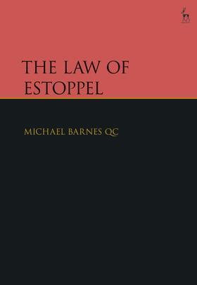 Barnes QC | The Law of Estoppel | Buch | Sack Fachmedien