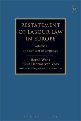 Waas / Heerma van Voss | Restatement of Labour Law in Europe | Buch | Sack Fachmedien