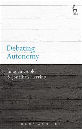 Goold / Herring | Debating Autonomy | Buch | sack.de