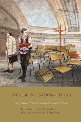 Himma / Jovanovic / Spaic | Unpacking Normativity | Buch | sack.de