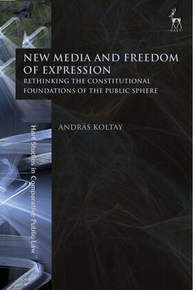 Koltay | New Media and Freedom of Expression | Buch | sack.de