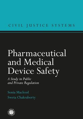 Macleod / Chakraborty | Pharmaceutical and Medical Device Safety | Buch | Sack Fachmedien