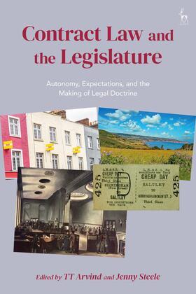 Arvind / Steele | Contract Law and the Legislature | Buch | sack.de