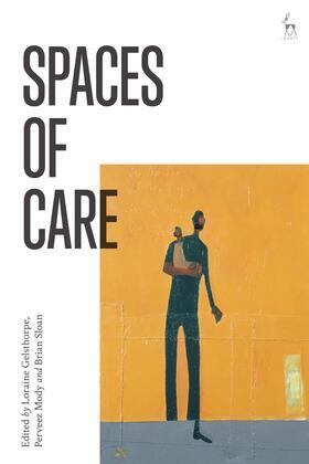 Gelsthorpe / Mody / Sloan | Spaces of Care | Buch | sack.de